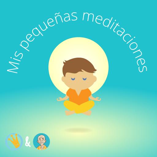 Mis pequeñas meditaciones