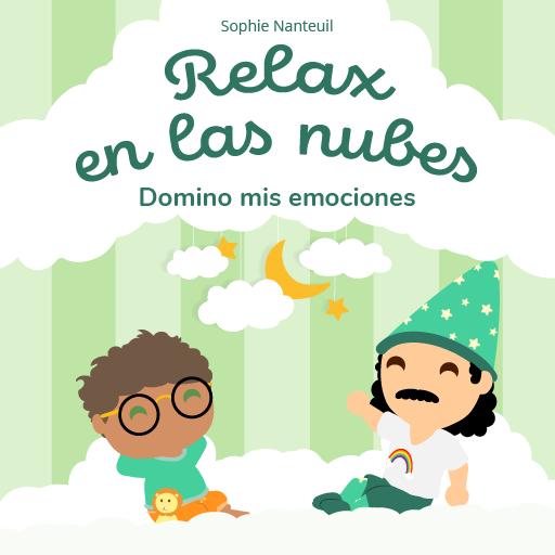 Relax en las nubes - Domino mis emociones