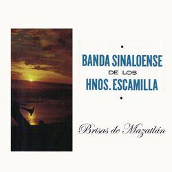 Banda Sinaloense De Los Hermanos Escamilla