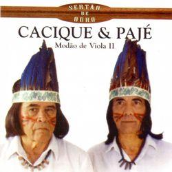 Cacique & Pajé
