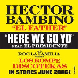 """Hector Bambino """"EL Father"""""""