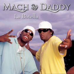 Mach & Daddy