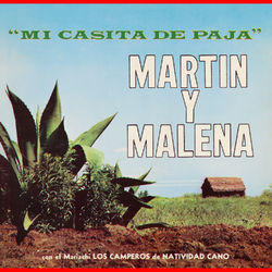 Martin Y Malena