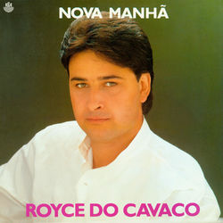 Royce Do Cavaco