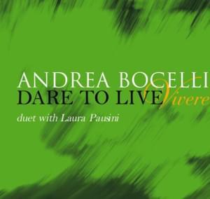 Dare To Live (Vivere)