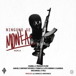 Ninguno Se Monta (Remix)