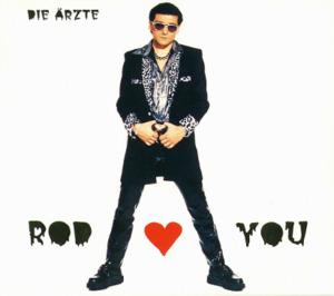 Rod Loves You