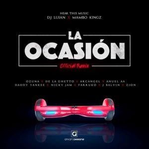La Ocasión (Remix)