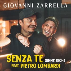 Senza te (Ohne dich) [feat. Pietro Lombardi]