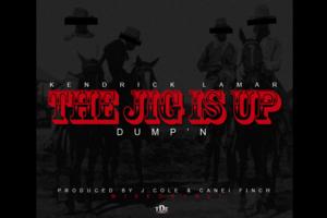 The Jig Is Up (Dump'n)