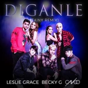 Díganle (Remix)