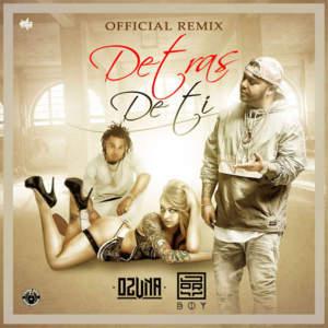 Detras de Ti (Remix)