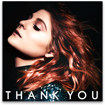 Meghan Trainor - Thank You