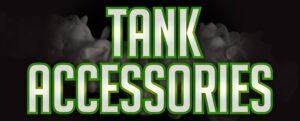 Tank Accessories