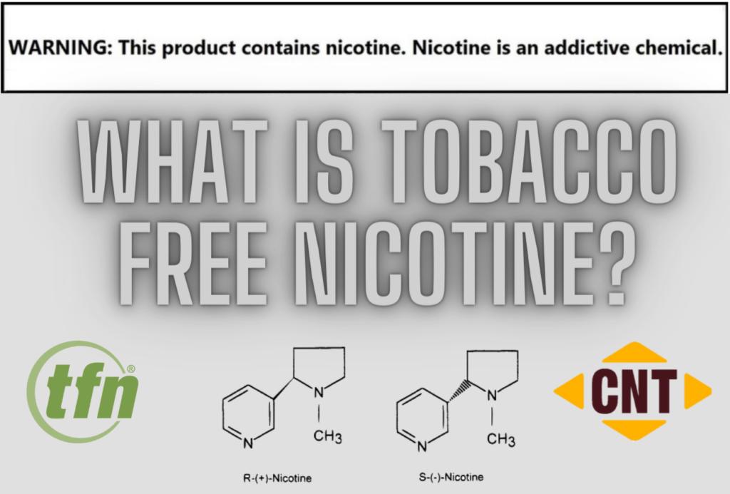 Tobacco Free Nicotine