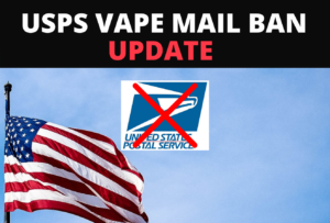 Vape Mail Ban Updayte