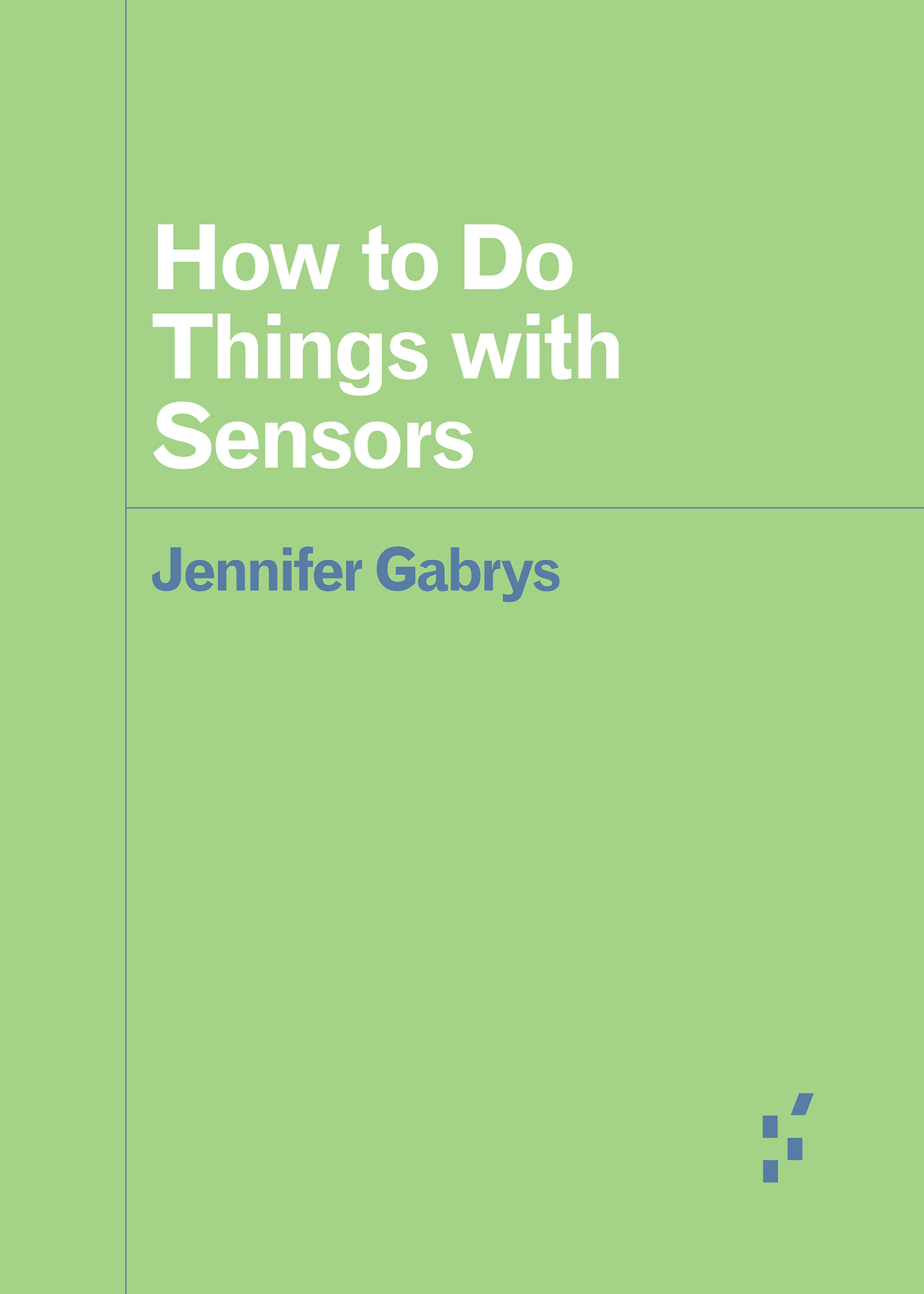 How to Do Things with Sensors Cover