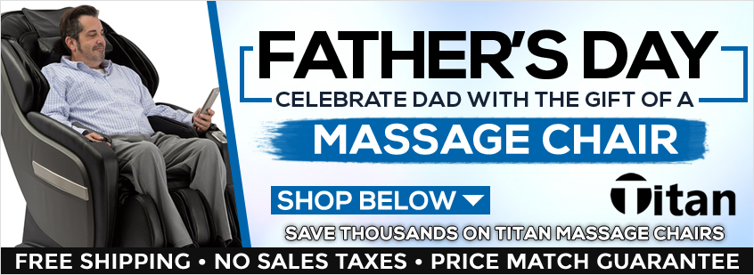 Titan Massage Chairs Father's Day Sale