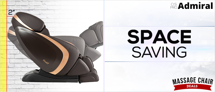 Osaki OS-Pro Admiral Massage Chair Space Saving Technology