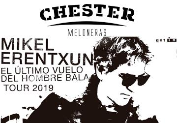 MIKEL ERENTXUN - CHESTER MELONERAS