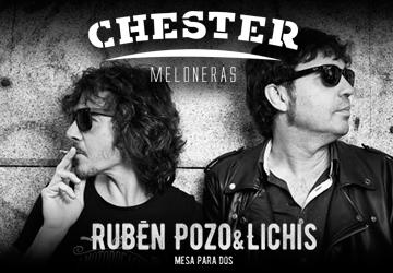 RUBEN POZO & LICHIS - CHESTER MELONERAS