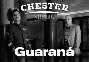 GUARANA - CHESTER MELONERAS