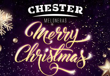 NOCHEBUENA 2019 - CHESTER MELONERAS
