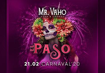 EL PASO CARNIVAL - MR VAHO