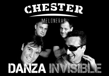 DANZA INVISIBLE - CHESTER MELONERAS