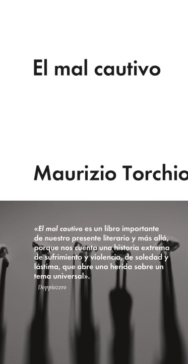 Torchio El mal cautivo
