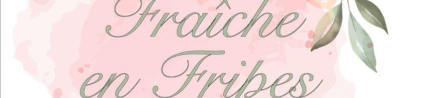 Fraîche en Fripes