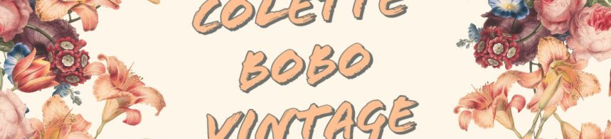 Colette Bobo Vintage