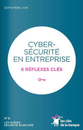 Cybersécurité : 8 réflexes clés en entreprise