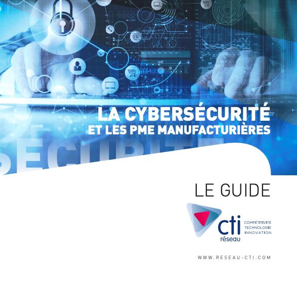La cybersécurité et les PME manufacturières