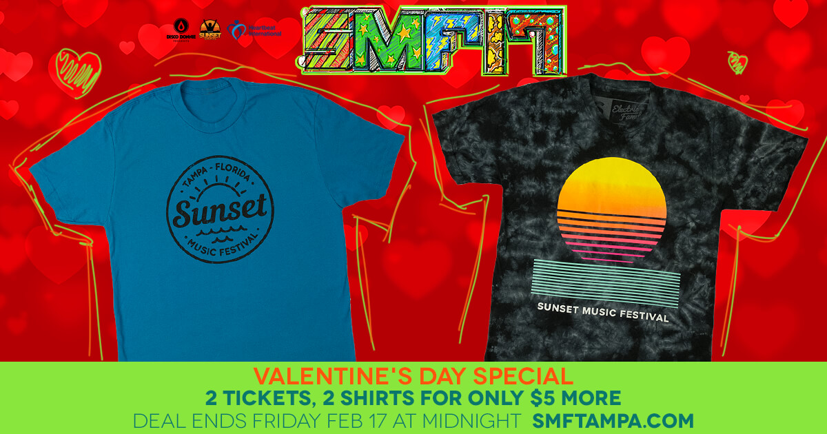 valentine's day special on tickets and tshirts for sunset music festival