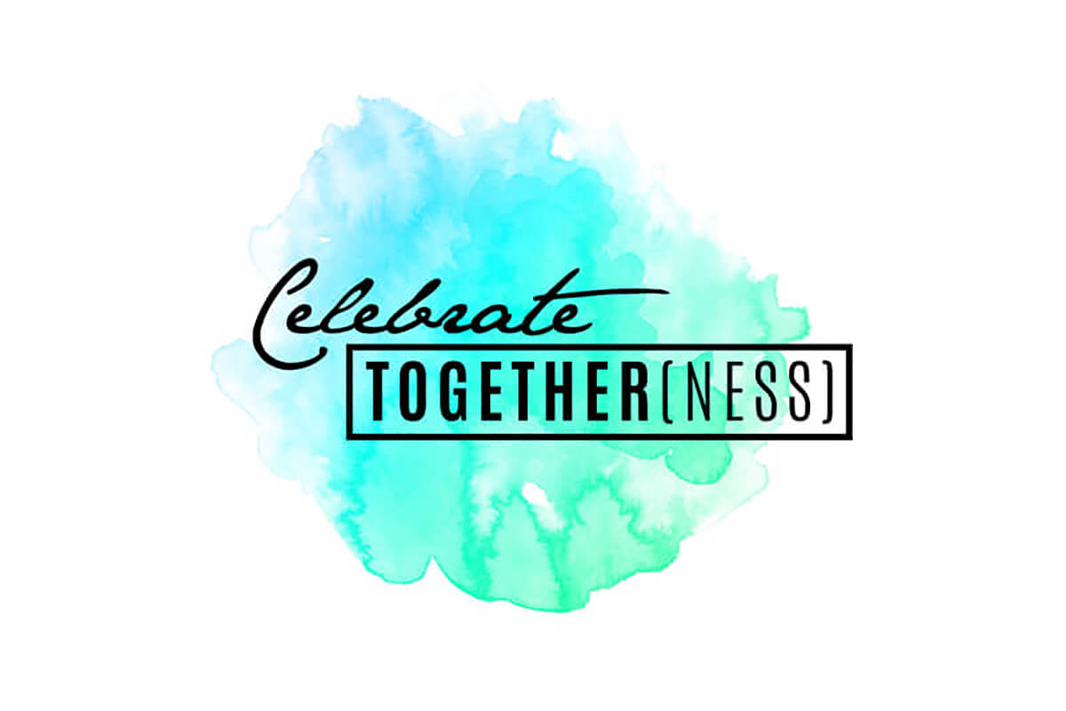 celebrate together(ness)