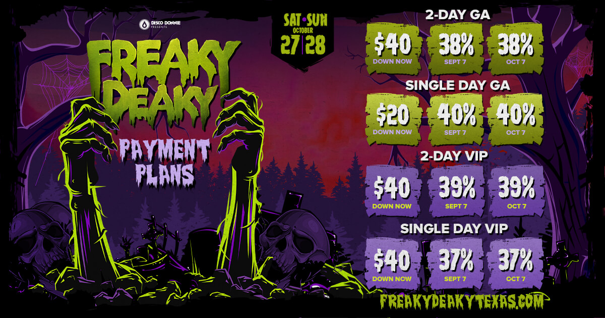 freaky deaky texas 2018 payment plan