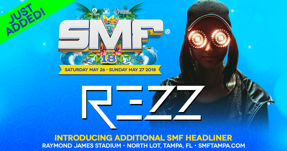 Rezz joins the SMF 2018 lineup