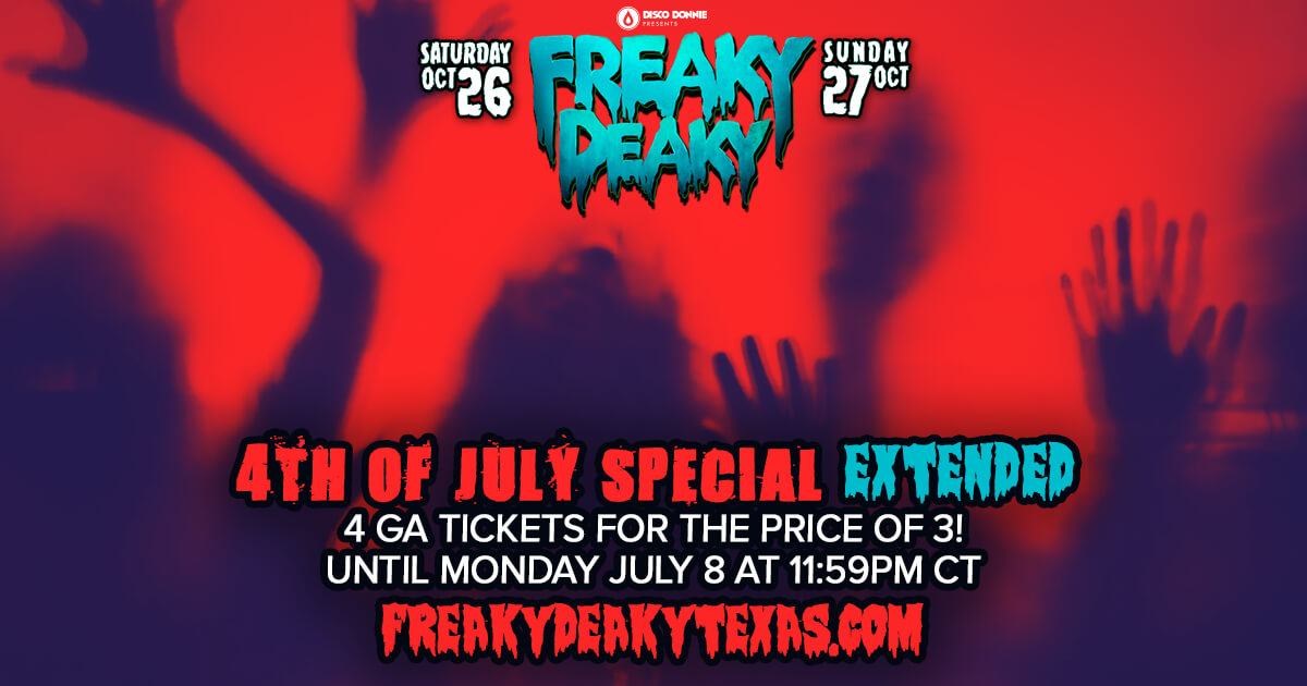 freaky deaky 2019 4th of july special offer extended