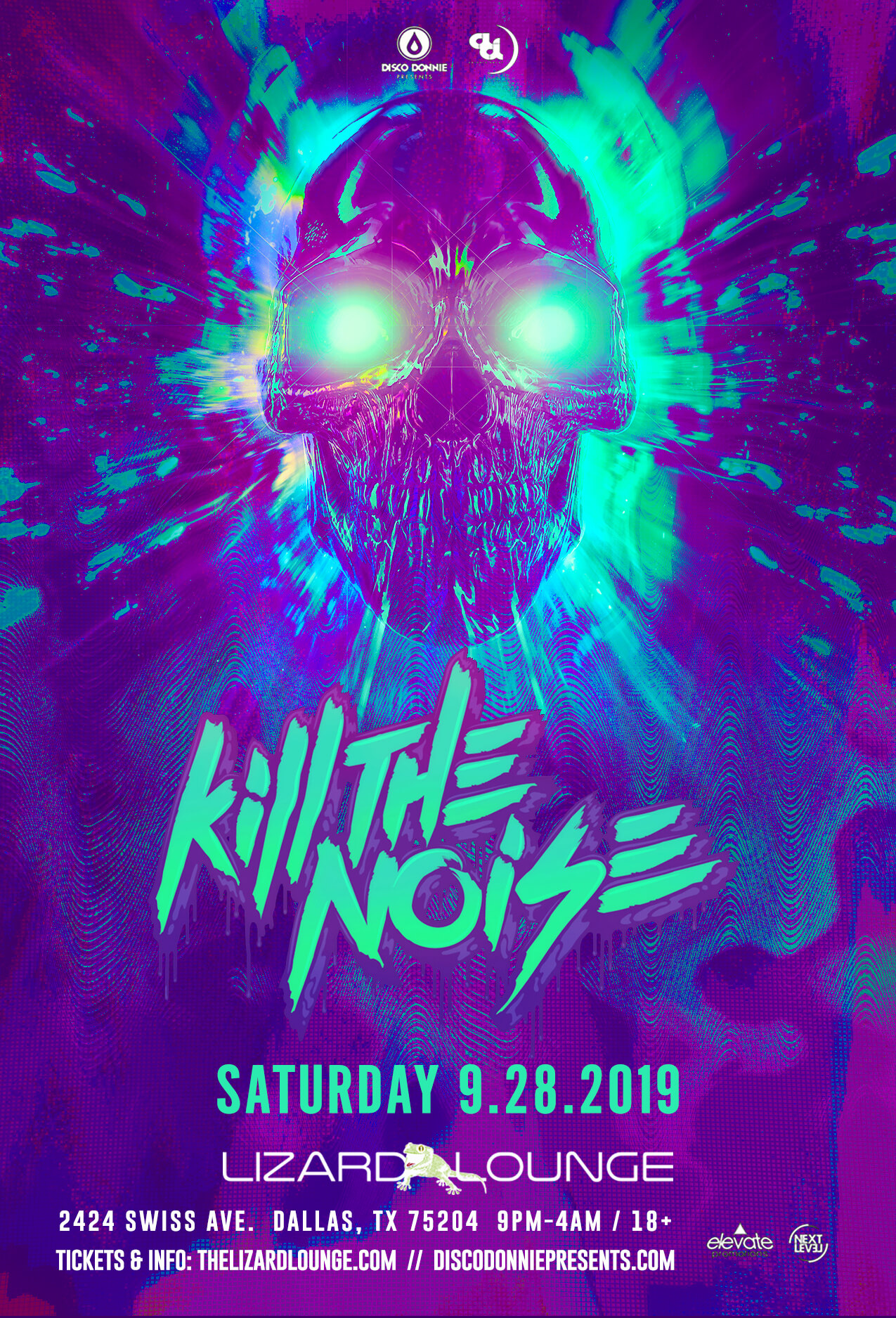 Kill The Noise at Lizard Lounge