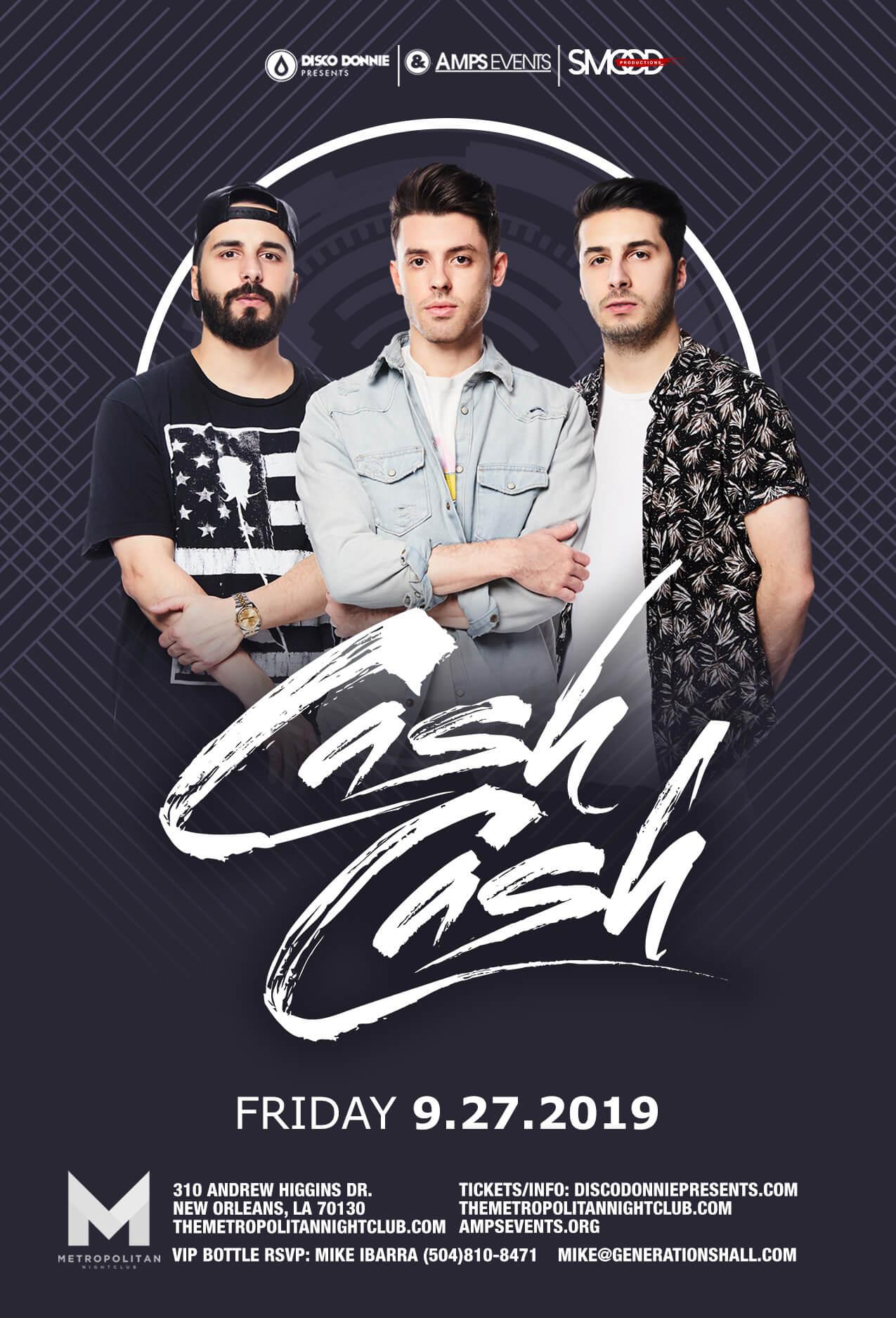 Cash Cash at Metropolitan