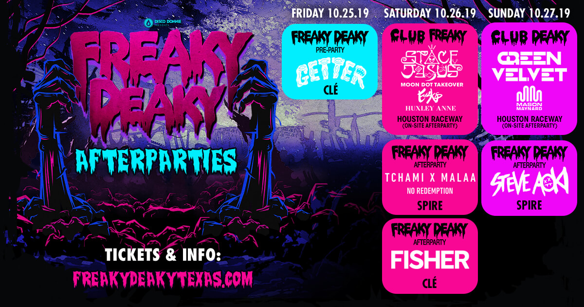freak deaky 2019 afterparties