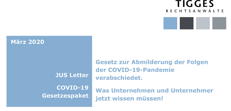 Gesetz zur Abmilderung der Folgen der COVID-19-Pandemie verabschiedet.  Was Unternehmen und Unternehmer jetzt wissen müssen!