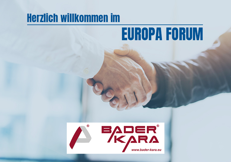 Europa Forum - Herzlich Wilkomen BADER KARA