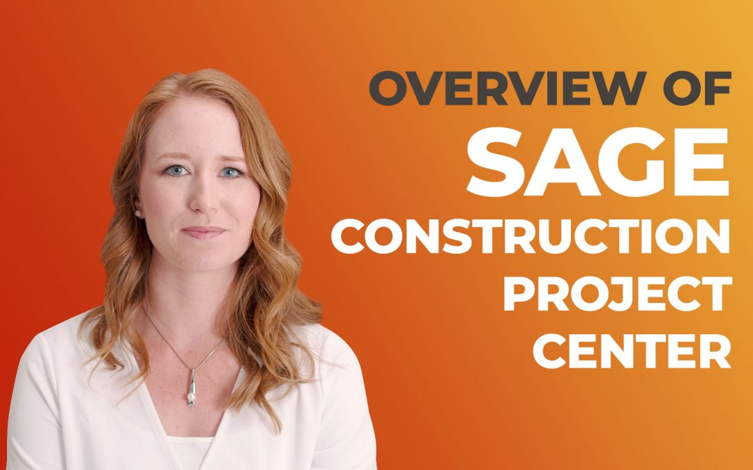Sage Construction Project Center – An Overview