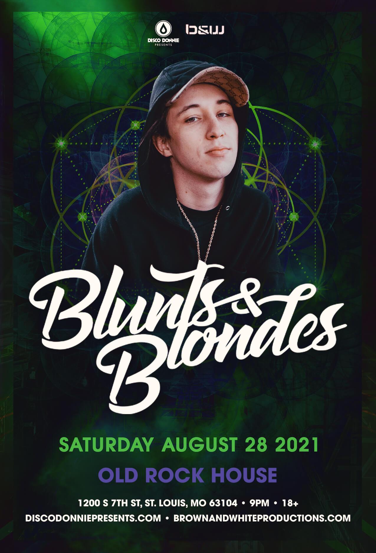Blunts & Blondes in St Louis