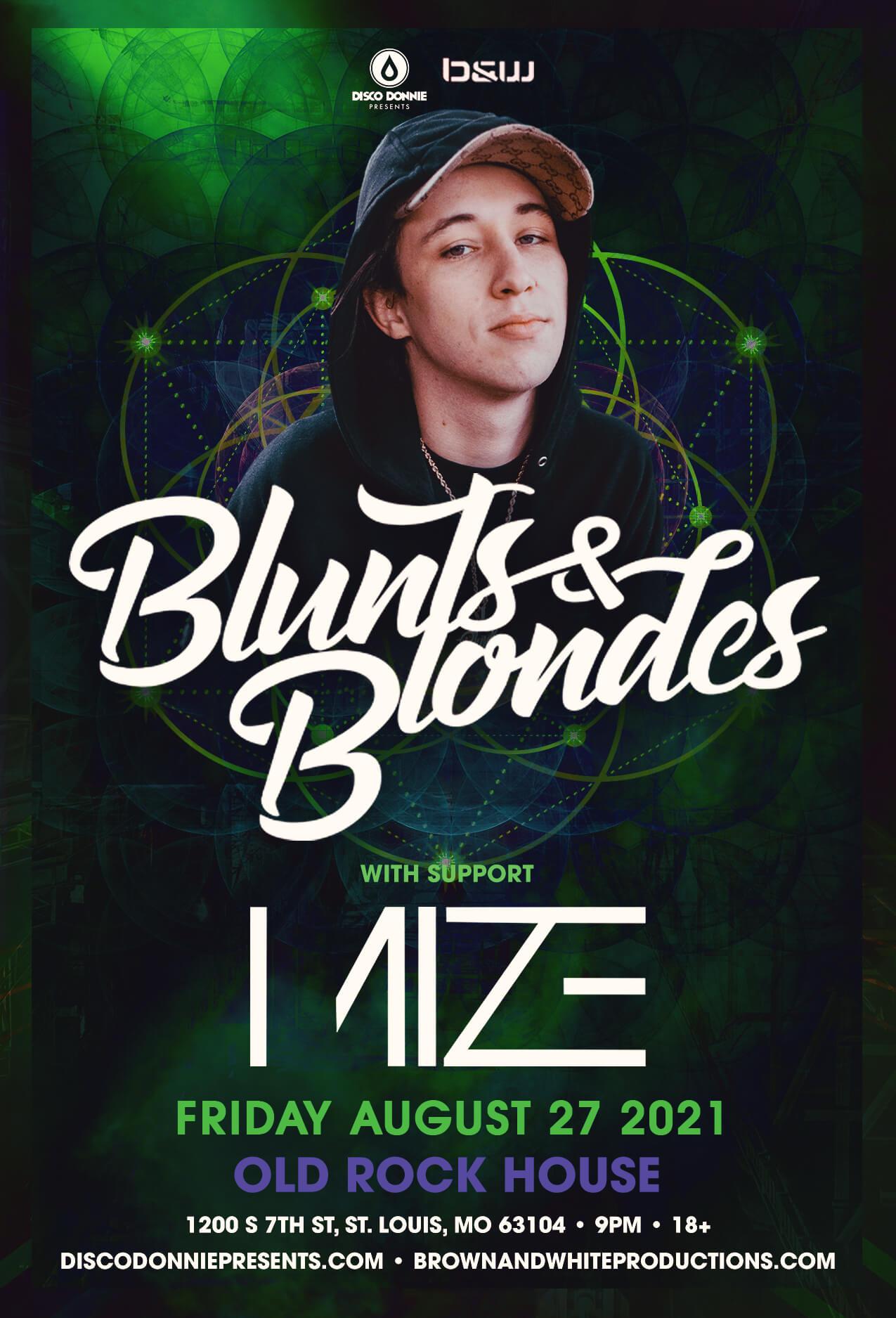 Blunts & Blondes, MIZE in St Louis
