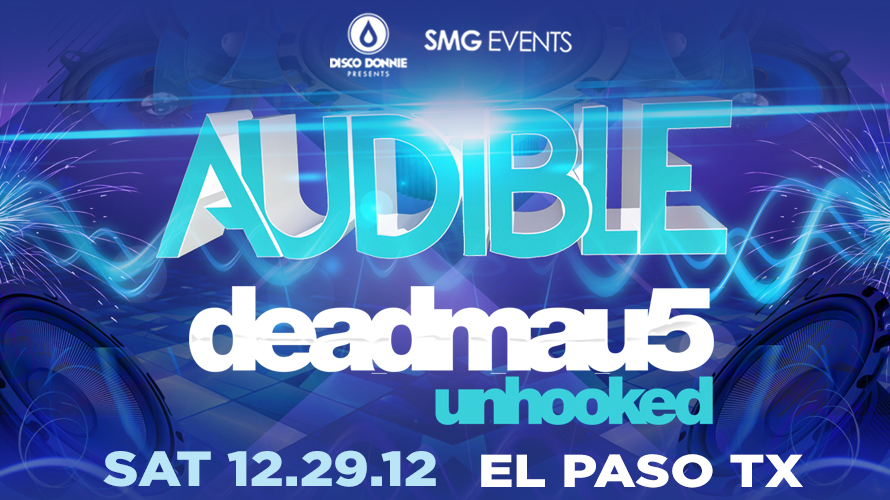 blog audible featuring deadmau5 in el paso