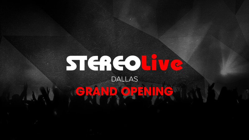 blog houston's stereo live brings the party to dallas with new location
