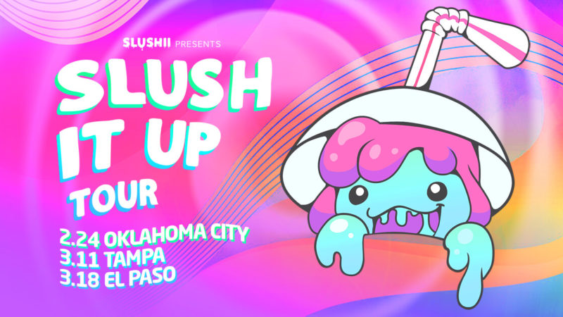 slushii presents the slush it up tour